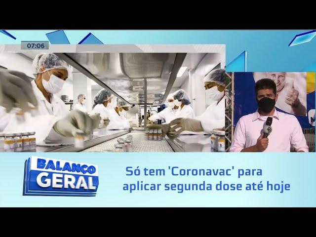 Prefeitura de Maceió diz que só tem vacinas 'Coronavac' para aplicar segunda dose até hoje