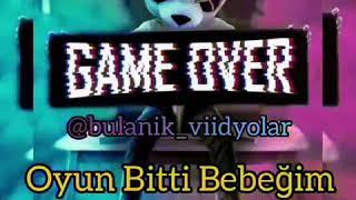 Game Over  Oyun Bitti