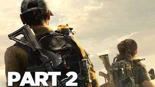 THE DIVISION 2 Walkthrough Gameplay Part 2 - COYOTE BOSS - Campaign Mission 2 (PS4 Pro)