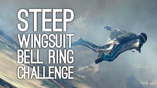 Steep Gameplay: Let's Play Steep - BELL RING WINGSUIT CHALLENGE!