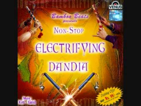 Non Stop Electrifying Dandia Track 1 of 2