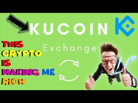 Kucoin Shares & Kucoin Exchange will make You WEALTHY!! Best Undervalued cryptocurrency for 2018