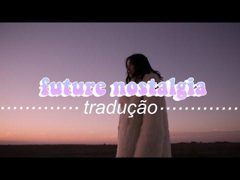 Dua Lipa - Future Nostalgia (Tradução)