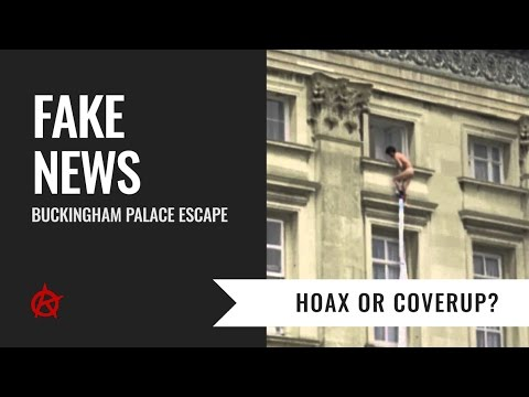 Hoax or Coverup? Buckingham Palace Escape