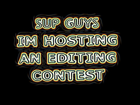 [Closed] New Editing Contest// #B100 //Prizes in desc!!!!