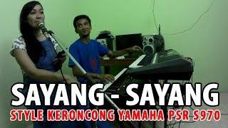 Sayang - Sayang versi Keroncong Style Yamaha PSR S970
