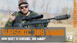 Subsonic 308 Ammo: How Quiet is it?