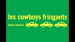 Les cowboys fringants - Break Syndical