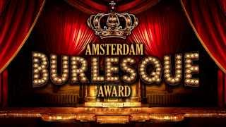 The First Annual International Amsterdam Burlesque Award 2014