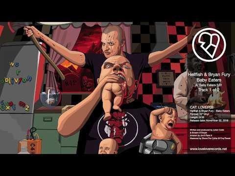 Hellfish & Bryan Fury - Baby Eaters