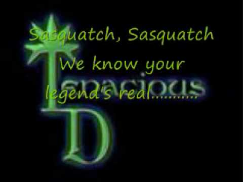 Tenacious D- In search of Sasquatch with lyrics
