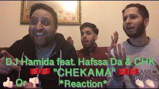 """DJ Hamida feat. Hafssa Da & CHK """"CHEKAMA"""" 🇲🇦*Reaction*🇲🇦"""