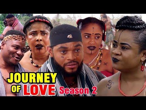 THE JOURNEY OF LOVE SEASON 2 - New Movie 2019 Latest Nigerian Nollywood Movie Full HD