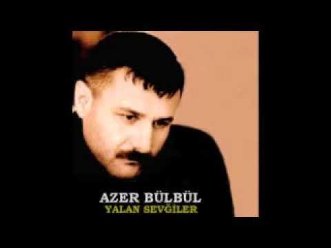 Azer Bülbül karisik en güzel sarkilari FULL DAMAR