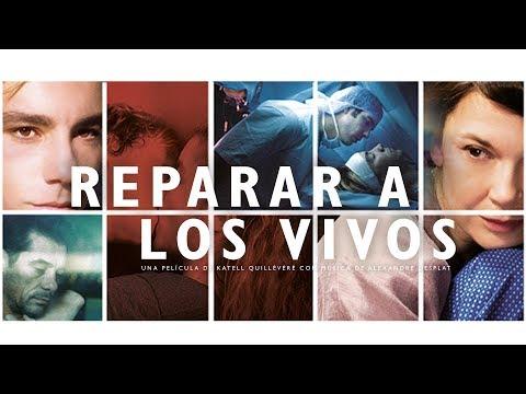 REPARAR A LOS VIVOS - Tráiler ESPAÑOL