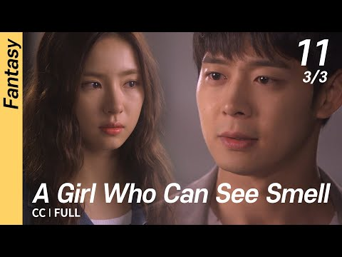 [CC/FULL] A Girl Who Can See Smell EP11 (3/3)   냄새를보는소녀