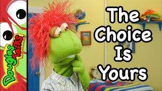 The Choice Is Yours | A lesson about free will for kids