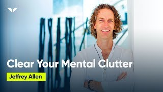 How To Clear Mental Clutter With Sacred Geometry   Jeffrey Allen & Vishen Lakhiani