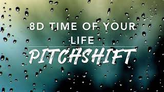 8D Time Of Your Life — Green Day | PitchShift