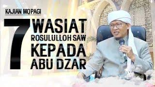 7 Wasiat Rasulullah SAW kepada Abu Dzar - Kajian MQPagi
