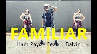 Familiar Liam Payne Feat. J. Balvin - Coreografia l Cia Art Dance l Zumba.mp3