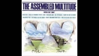 "Assembled Multitude - ""MacArthur Park"""