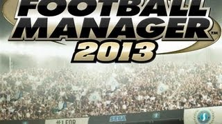 Football Manager 2013 | Free Download Tutorial | PC [HD]