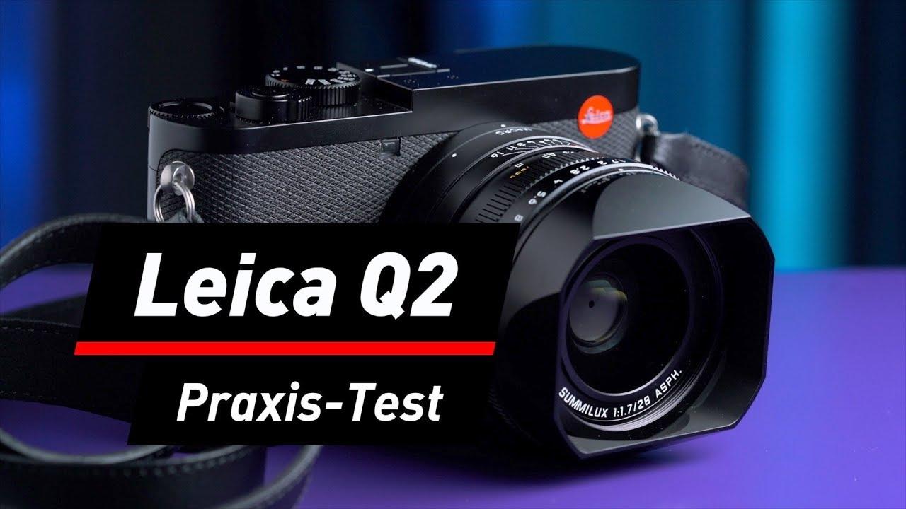 Leica Q2: Tolle Kompaktkamera für betuchte Hobbyknipser