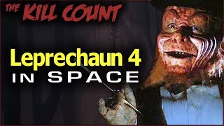 Leprechaun 4: In Space (1996) KILL COUNT