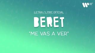 Beret - Me Vas a Ver (Lyric Video Oficial | Letra Completa)
