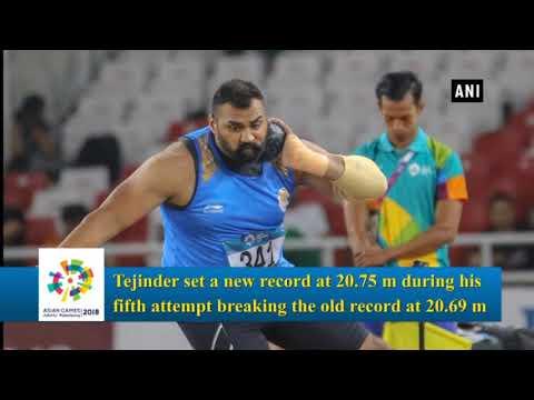 Asian Games 2018: Tejinder Pal Singh bags Gold in Men's Shot-Put, sets new record