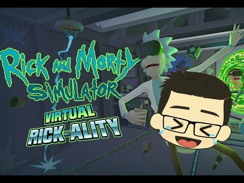 VR Rick And Morty Part 3 - The Weird Ending