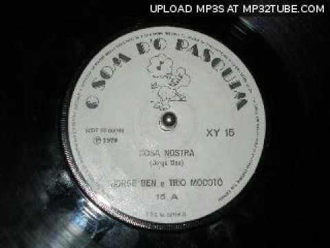 Jorge Ben e Trio Mocotó - Cosa Nostra