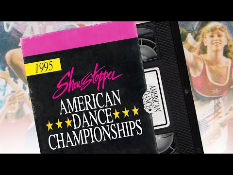 1995 American Dance Championships | Showstopper Classics | Ep. 1