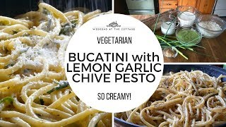Pasta recipe! BUCATINI WITH LEMON GARLIC CHIVE PESTO