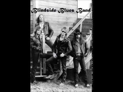 Blindside Blues Band ~ Blues In My Soul !!