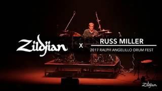 Russ Miller - The Ralph Angelillo International Drum Fest 2017