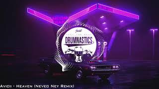 Avicii - Heaven (Neveo Ney Remix)