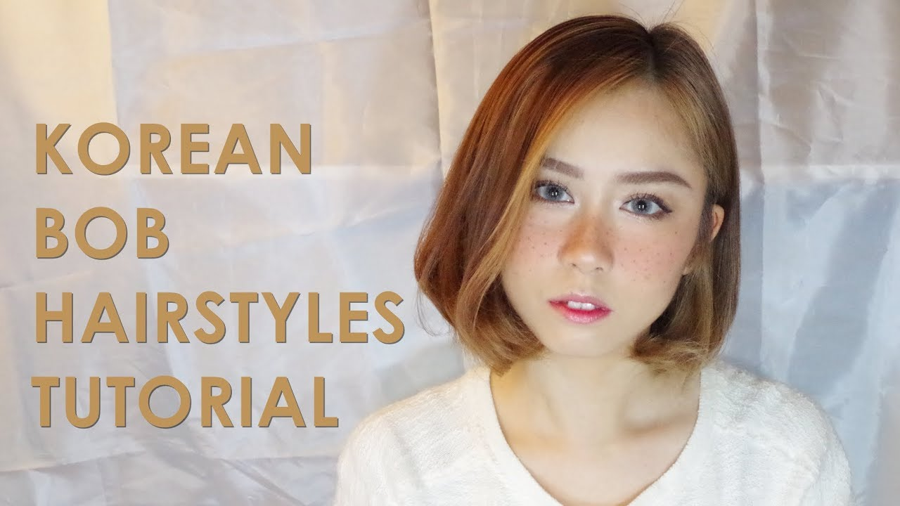 easy korean bob hairstyles tutorial for beginner