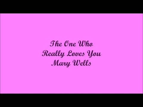 The One Who Really Loves You Lyrics