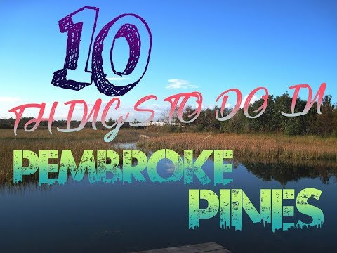 Top 10 Things To Do In Pembroke Pines, Florida