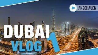 DUBAI VLOG TEIL 1 | Cityscape Masterclass | Behind the Scenes 2016