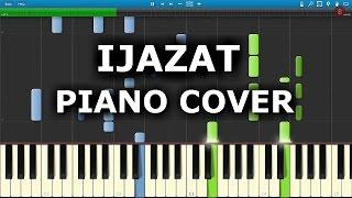 IJAZAT : How To Play Ijazat On Piano
