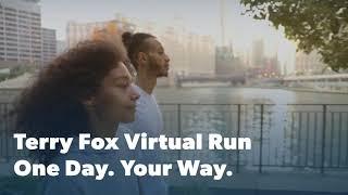 Terry Fox Virtual Run. One Day. Your Way.