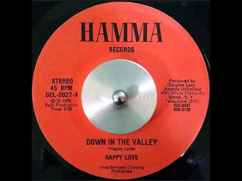 Happy Love - Down In The Valley + Dub