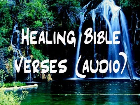 Bible Verses For Those Who Need Healing (Audio)