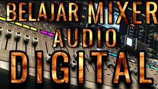 BELAJAR MIXER AUDIO DIGITAL ||…