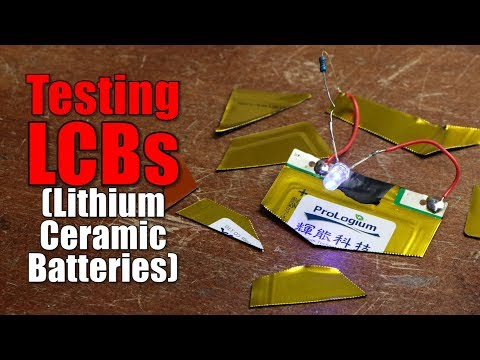 Testing LCBs (Lithium Ceramic Batteries) || The Future of Battery Technology?