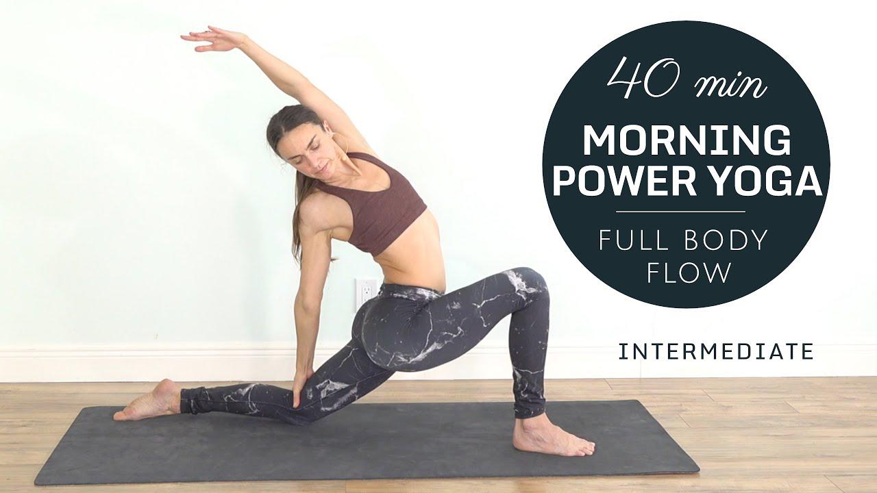 Morning Power Yoga Flow - Awaken, Tone & Stretch [Intermediate]