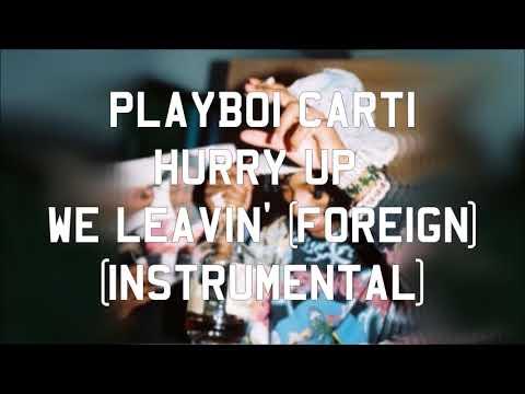 Playboi Carti - Foreign (Instrumental)